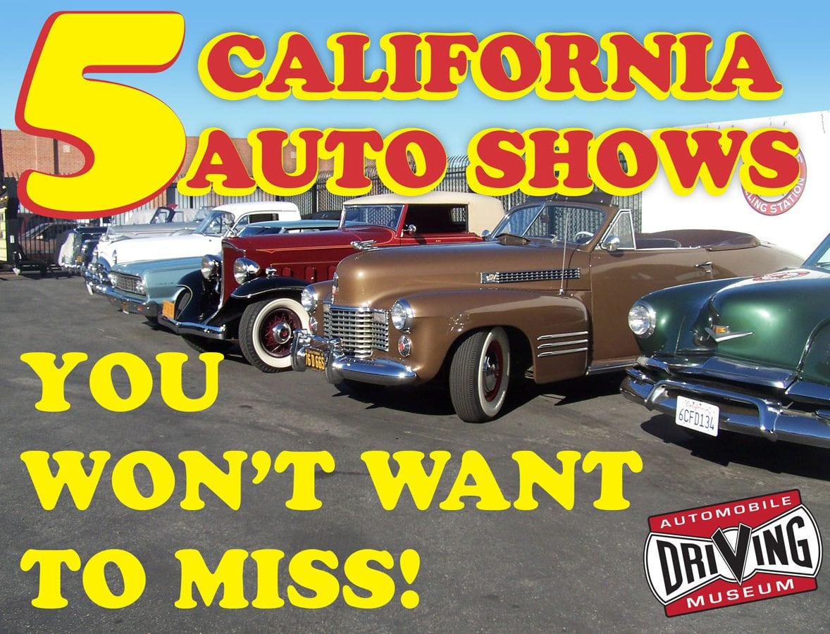 Five California Car Shows You Wont Want To Miss Automobile - Enderle center car show
