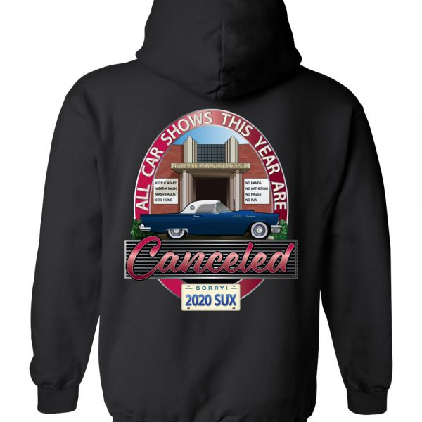 Car shows canceled hoodie