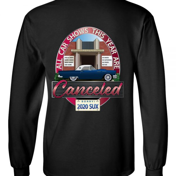 Car Shows Canceled Long Sleeve