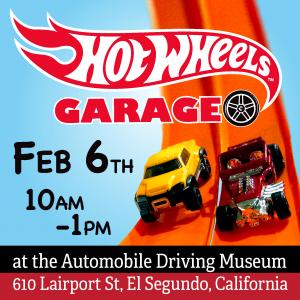 Hot Wheels Garage Show Feb 6th