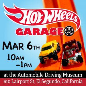 Hot Wheels Garage Show March 6th
